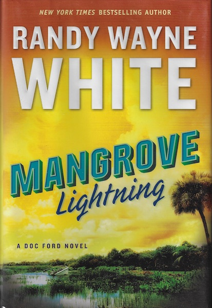 Mangrove Lightning (A Doc Ford Novel), White, Randy Wayne