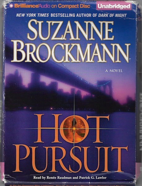 Hot Pursuit (Troubleshooters Series), Brockmann, Suzanne; Lawlor, Patrick [Reader]; Raudman, Renée [Reader];