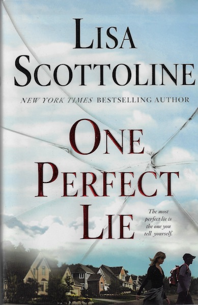 One Perfect Lie, Scottoline, Lisa