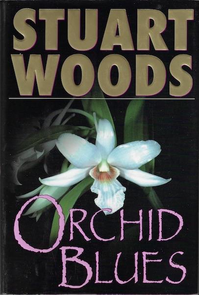 Orchid Blues (Holly Barker Novels), Woods, Stuart