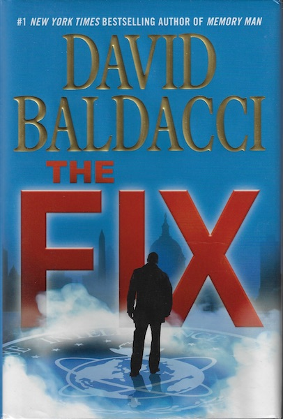 The Fix (Memory Man series), Baldacci, David