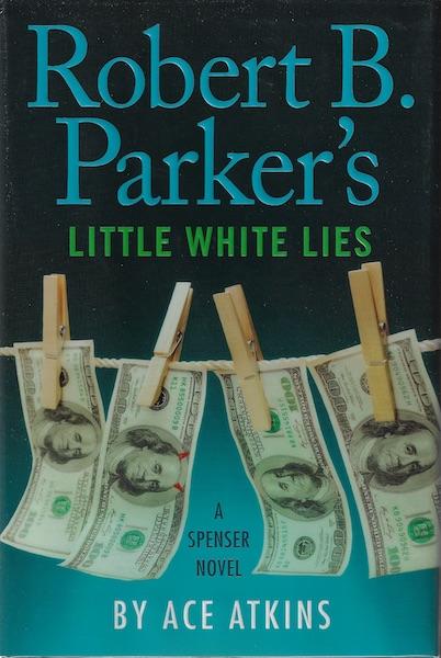 Robert B. Parker's Little White Lies (Spenser), Atkins, Ace