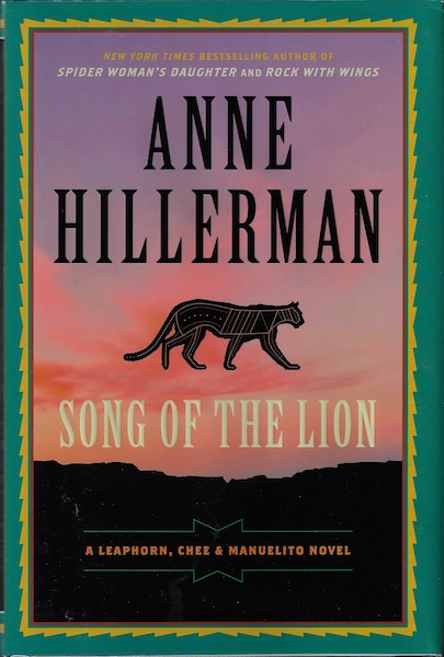 Song of the Lion (A Leaphorn, Chee & Manuelito Novel), Hillerman, Anne
