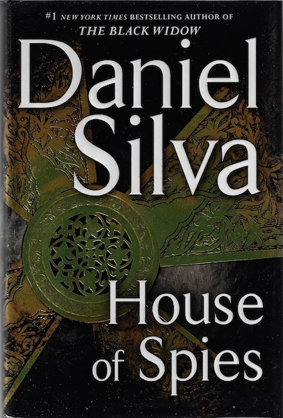 House of Spies: A Novel (Gabriel Allon), Silva, Daniel