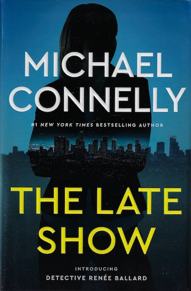 The Late Show, Connelly, Michael