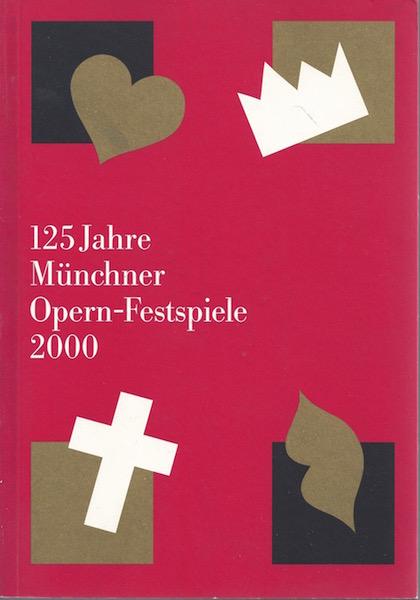 125 Jahre Münchner Opern-Festspiele 2000