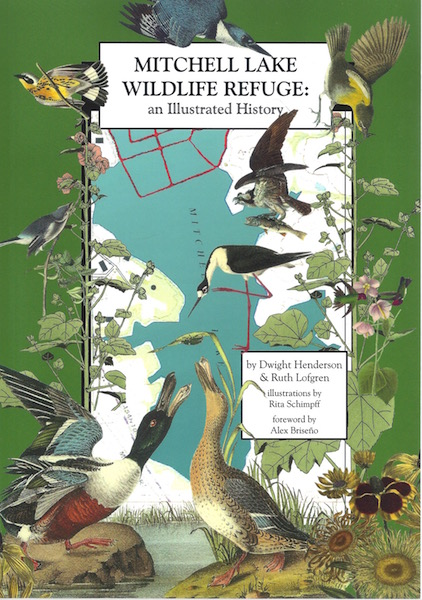 Mitchell Lake Wildlife Refuge : An Illustrated History, Henderson, Dwight; Lofgren, Ruth