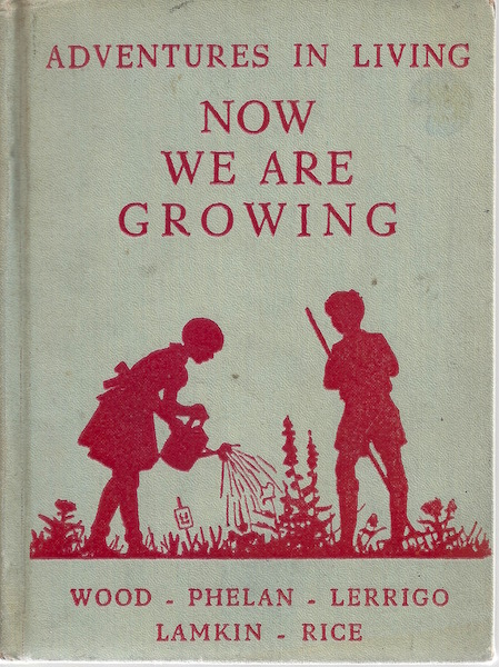 Adventures in Living- Now We Are Growing, Thomas Wood