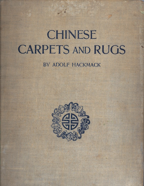Chinese Carpets and Rugs, Hackmack, Adolf