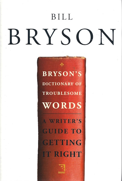 Bryson's Dictionary of Troublesome Words, Bryson, Bill