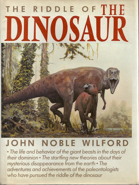 The Riddle of the Dinosaur, Wilford, John Noble