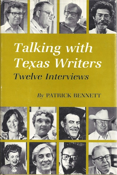 Talking with Texas Writers: Twelve Interviews, Bennett, Patrick