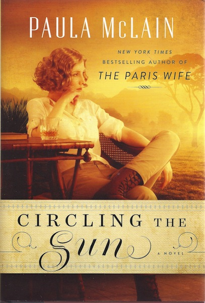 Circling the Sun: A Novel, McLain, Paula