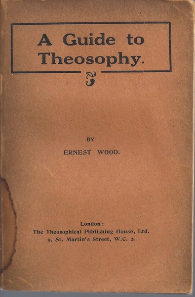 A guide to theosophy, Wood, Ernest