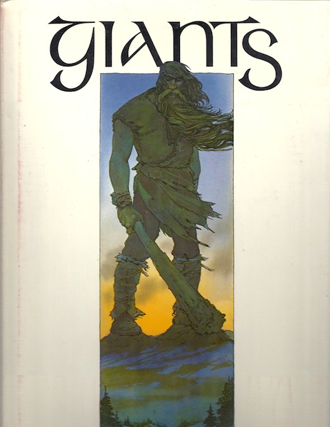 Giants, David Larkin [Adapter]; Julek Heller [Illustrator]; Carolyn Scrace [Illustrator]; Juan Wijngaard [Illustrator];