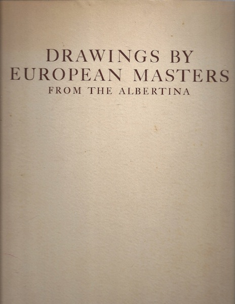 Drawings by European masters of the XVth to XVIIIth centuries from the Albertina (Iris colour books), Ueberwasser, Walter