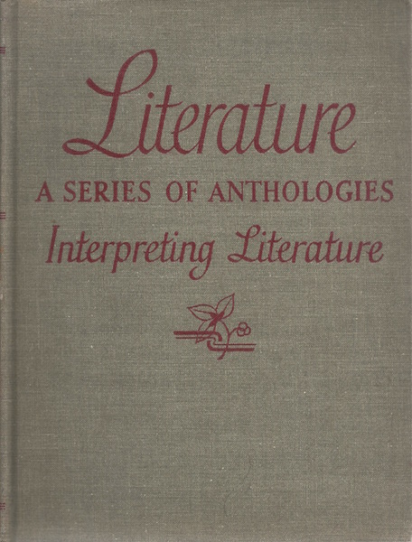 Literature A Series of Anthologies, Interpreting Literature