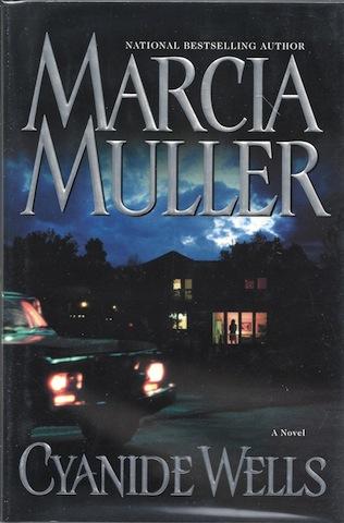 Cyanide Wells [Hardcover] by Muller, Marcia, Marcia Muller