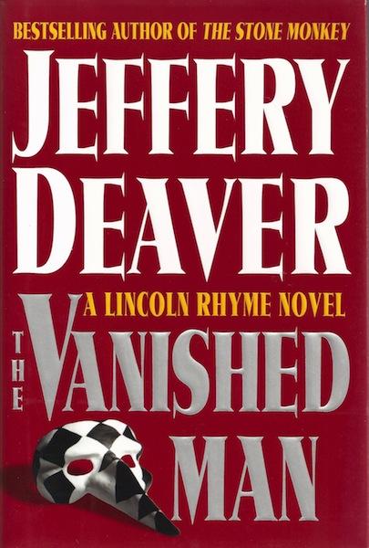 The Vanished Man (A Lincoln Rhyme Novel) [Hardcover] by Deaver, Jeffery, Jeffery Deaver