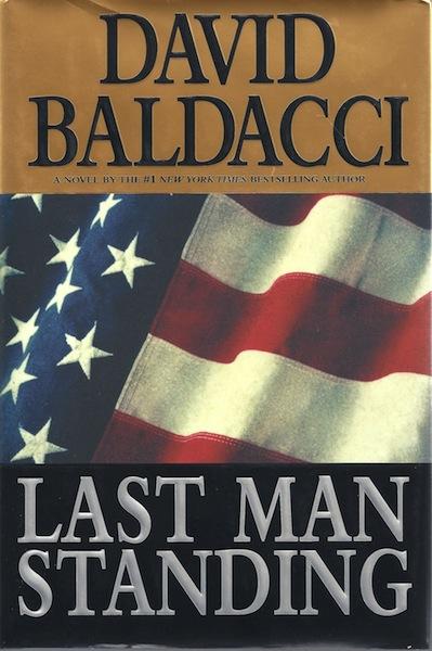 Last Man Standing [Hardcover] by David Baldacci, David Baldacci