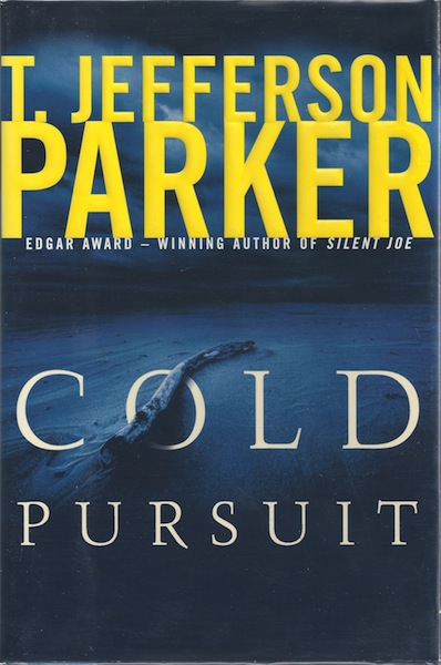 Image for Cold Pursuit (Parker, T Jefferson) [Hardcover] by Parker, T. Jefferson