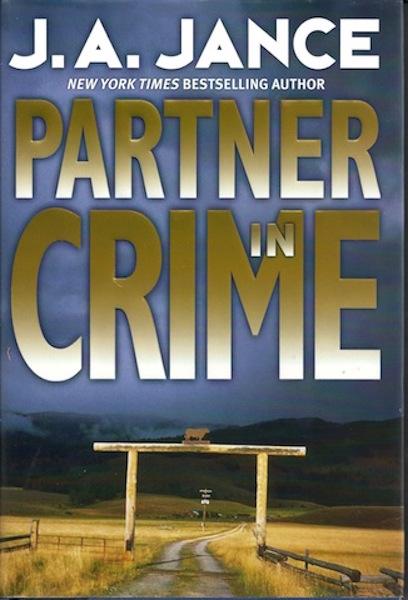 Partner in Crime (Joanna Brady Mysteries, Book 10) by Jance, J.A., J.A. Jance