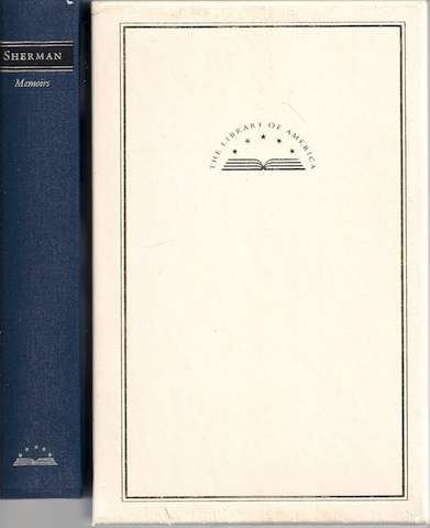 Memoirs of General W.T. Sherman (Library of America), Sherman, William Tecumseh; Royster, Charles [Editor]