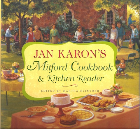 Jan Karon's Mitford Cookbook and Kitchen Reader, Karon, Jan; McIntosh, Martha