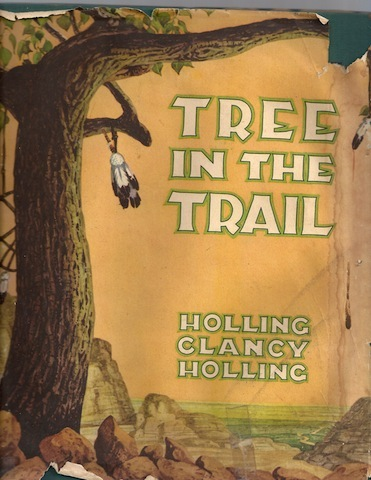 The Tree in the Trail, Holling Clancy Holling ( Author & Illustrator)