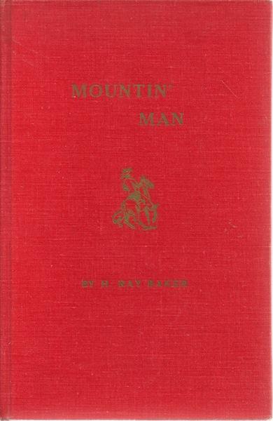 Mountin' Man, Baker, H. Ray