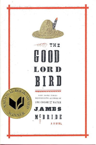 The Good Lord Bird: A Novel, McBride, James