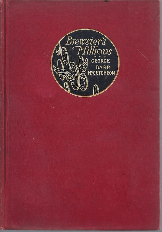Brewster's Millions, by Robert Greaves., McCutcheon, George Barr