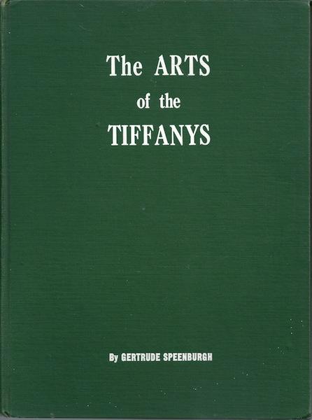 The arts of the Tiffanys, Speenburgh, Gertrude