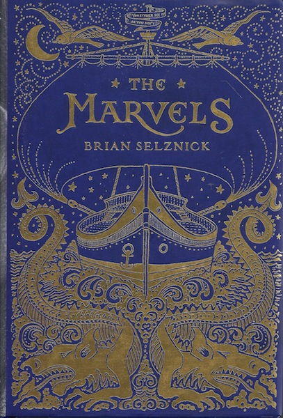 The Marvels, Brian Selznick; Brian Selznick [Illustrator]