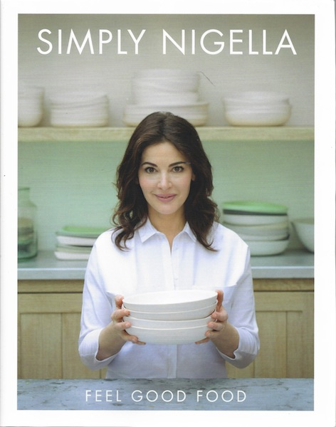 Simply Nigella: Feel Good Food, Lawson, Nigella