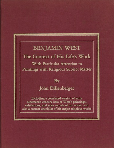 Benjamin West: The Context of His Life's Work