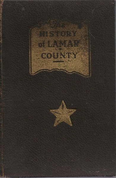 The History of Lamar County (Texas), Neville, Alexander White