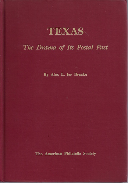 Texas the Drama of Its Postal Past