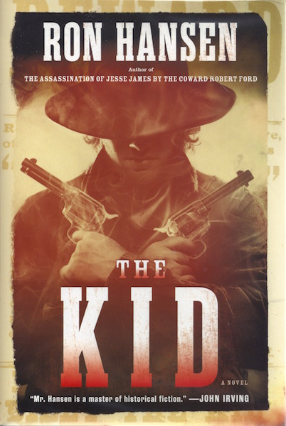 The Kid: A Novel, Hansen, Ron