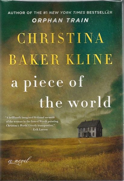 A Piece of the World: A Novel, Kline, Christina Baker