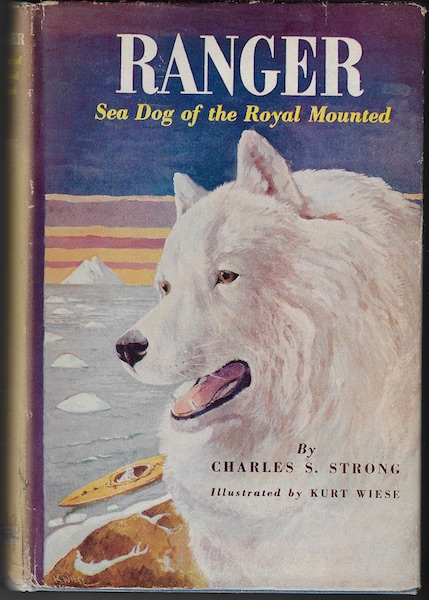 ranger, sea dog of the royal mounted, strong, charles s.
