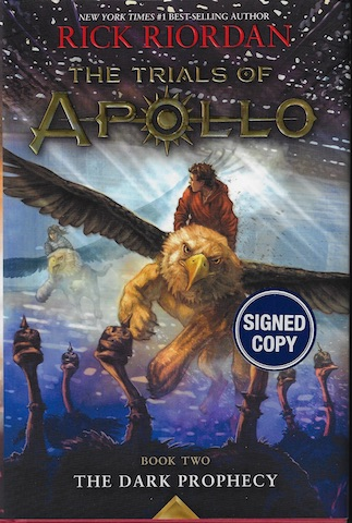 The Trials of Apollo Book Two the Dark Prophecy (Trade Signed Edition)