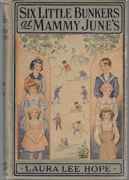 Six Little Bunkers at Mammy June's 1922 [Hardcover], Hope, Laura Lee; Walter S. Rogers [Illustrator]