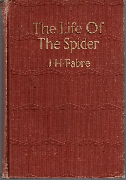 The life of the spider,, Fabre, Jean-Henri