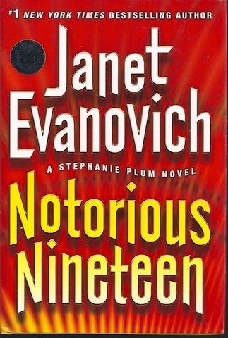 Notorious Nineteen: A Stephanie Plum Novel, Evanovich, Janet