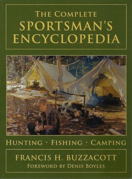 The Complete Sportsman's Encyclopedia, Buzzacott, Francis H.