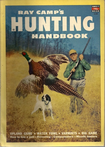 Ray Camp's Hunting Handbook; Fawcett Book 130