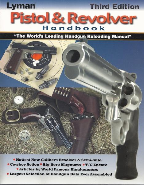 Lyman Pistol & Revolver Handbook (Third Edition), Lyman; Thomas J. Griffin [Editor]