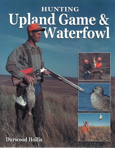 Hunting Upland Game & Waterfowl, Hollis, Durwood
