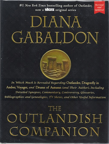 The Outlandish Companion (Revised and Updated): Companion to Outlander, Dragonfly in Amber, Voyager, and Drums of Autumn, Gabaldon, Diana